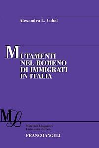 copertă Mutamenti nel romeno di immigrati in Italia
