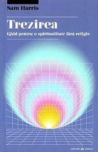 trezirea ghid pentru o spiritualitate fara religie