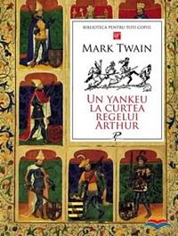 un yankeu la curtea regelui arthur mark twain